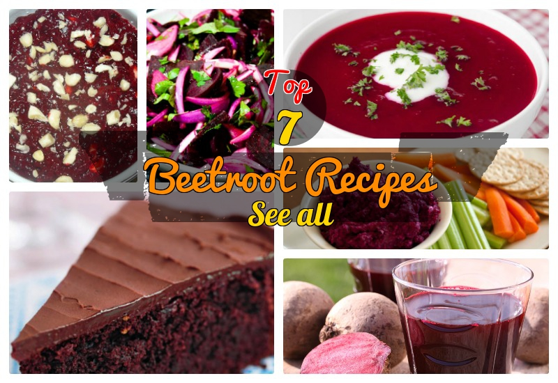 7 Extremely Tasty & Healthy Beetroot Recipes