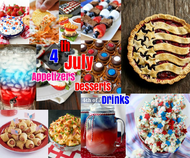 4th of July Appetizers desserts drinks