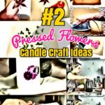 DIY Candle Crafts: How to Make Pressed Flower Candles #2 methods