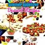 DIY Summer Recipes : #3 Summer Appetizers and Popsicle Dessert Treats
