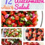 12 Juicy and Healthy Homemade Watermelon Salad Recipes