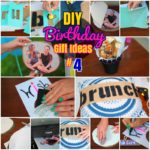 DIY Gift ideas: #4 Easy Birthday Gift ideas for Friends and Family