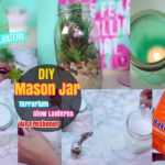 #3 DIY Mason Jar Crafts : Painted Mason Jar Lantern Terrarium and Air Freshener