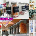 #25 Cute DIY Mason Jar Storage Ideas: Space Saving Mason Jar Organization