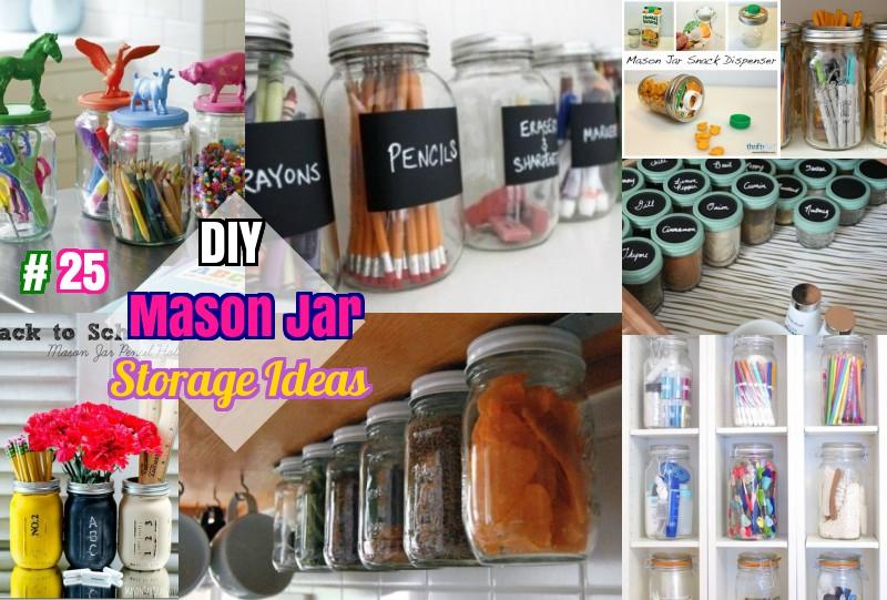25 cute diy mason jar storage ideas: space saving mason jar Cute Storage Ideas