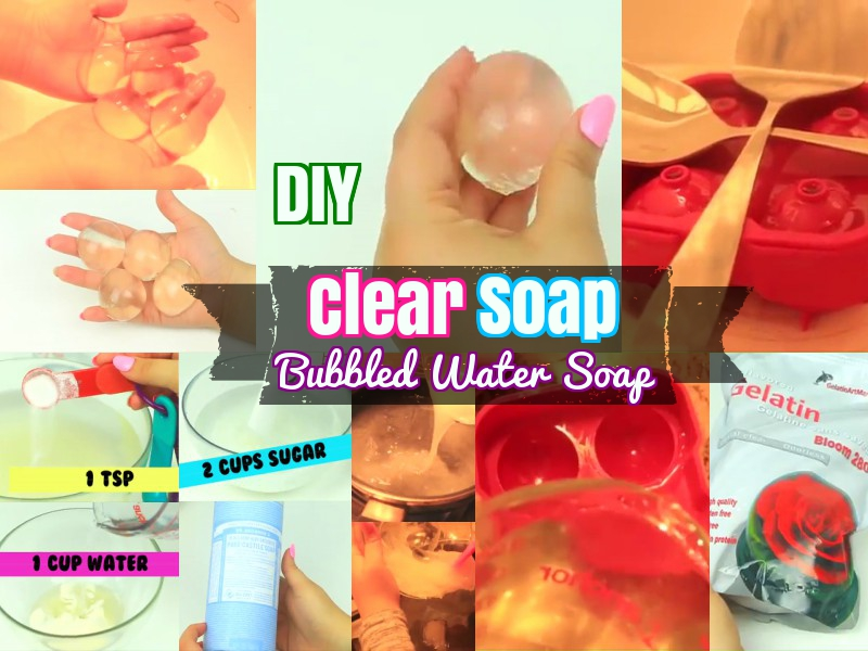 DIY how to make clear transparent bubbled water soap