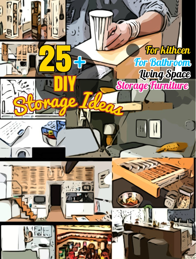 DIY Storage Ideas: 25+ Clever Space Saving Ideas for Small ...