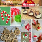 DIY Christmas Ornaments #35 Felt, Wood & Paper Ornaments