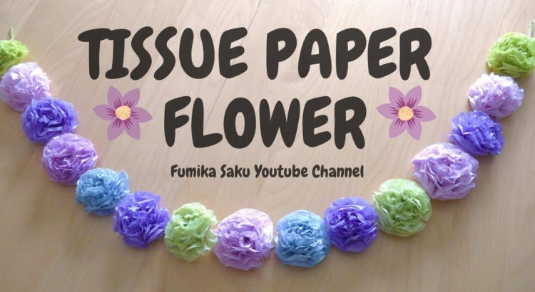 31 Handpicked Diy Tissue Paper Flowers Table Decor Hangings